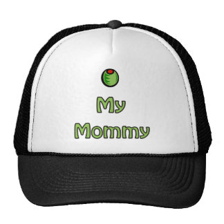 Olive My Mommy Trucker Hat
