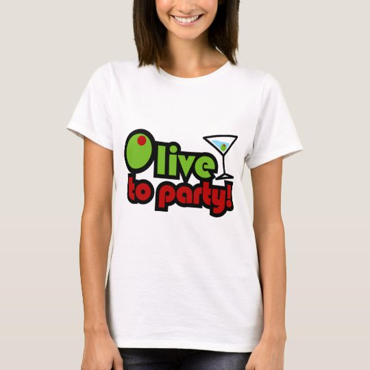 Olive to Party! T-Shirt