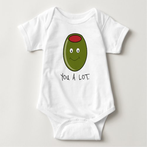 Olive You A Lot One_Piece Baby T_Shirt