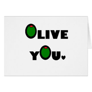 Olive you greeting cards