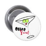 Olive You Martini Valentine Button