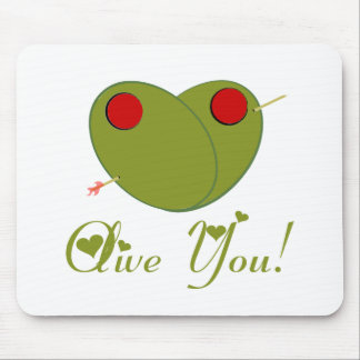 Olive You! Mouse Pads