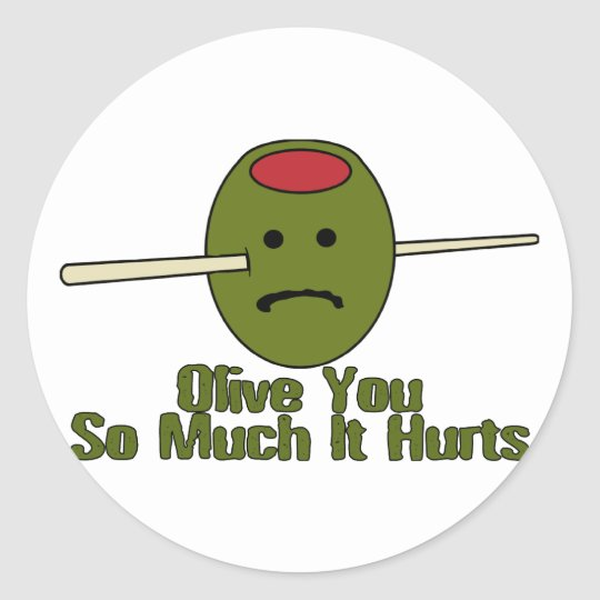 Olive You So Much Classic Round Sticker