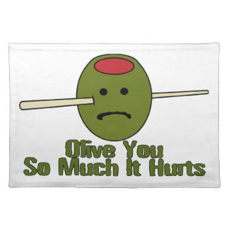 Olive You So Much It Hurts Cloth Placemat