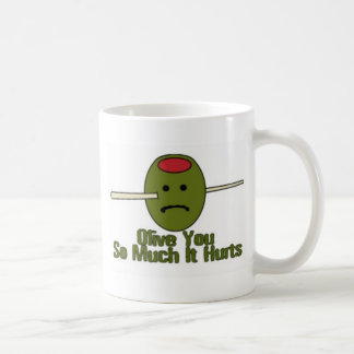 Olive You so much it Hurts Coffee Mug