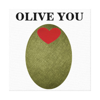 Olive You Stretched Canvas Print