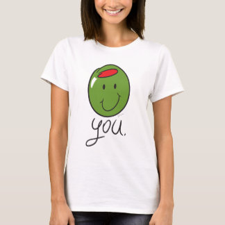 Olive You. T-Shirt