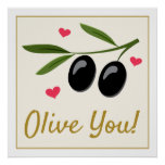 Olive You Valentine's Day Food Pun Poster