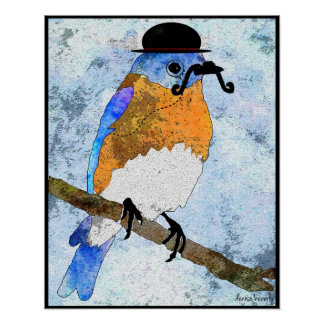 Oliver Bluebird with mustache, bowler Poster
