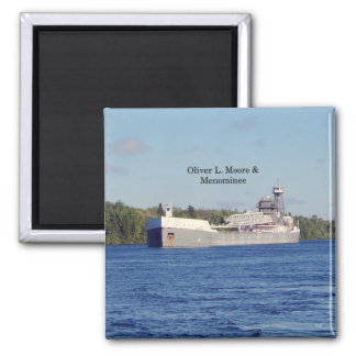 Oliver L. Moore & Menominee magnet