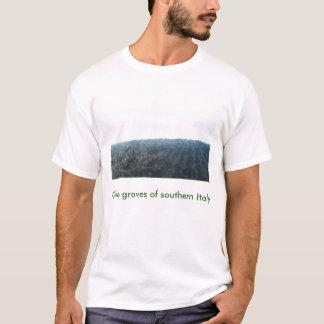 Oliveraie d'Italie du sud(F), Olive groves... T-Shirt