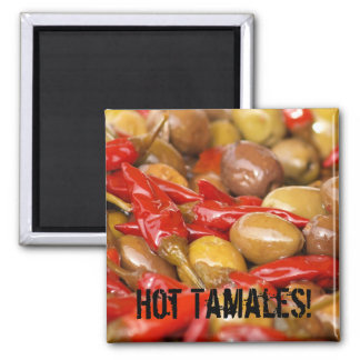 olives and jalepenos, Hot Tamales! 2 Inch Square Magnet