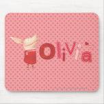 Olivia - 1 mouse pad