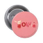 Olivia - 1 pin redondo de 2 pulgadas