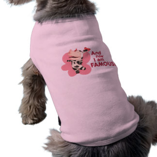 Olivia - And now I am Famous Doggie Shirt