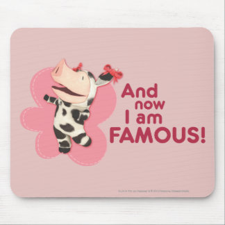 Olivia - And now I am Famous Mouse Pad
