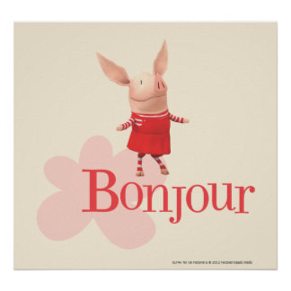 Olivia - Bonjour Posters
