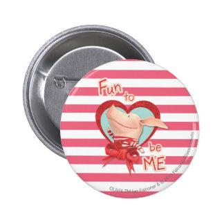 Olivia - Fun to be Me Button