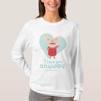 Olivia - I Love You Anyway T-Shirt