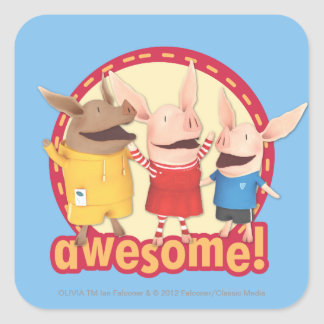Olivia, Julian, Ian - Awesome! Square Sticker