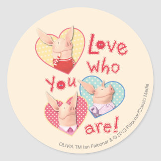 Olivia - Love Who You Are Classic Round Sticker