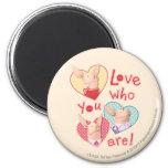Olivia - Love Who You Are Fridge Magnets