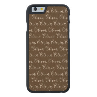 Olivia - Modern Calligraphy Name Design Carved Maple iPhone 6 Case