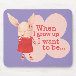 Olivia - When I Grow up Mouse Pad