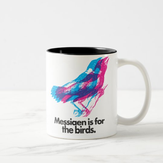 Olivier Messiaen is for the Birds Two-Tone Coffee Mug