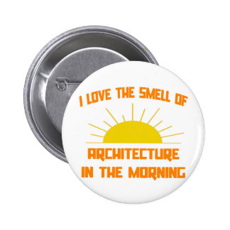Olor de la arquitectura por la mañana pin redondo de 2 pulgadas