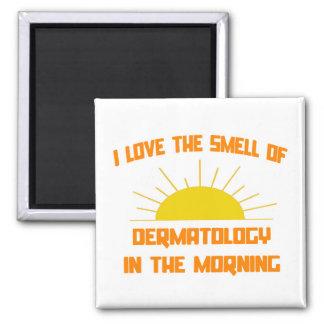 Olor de la dermatología por la mañana imán cuadrado