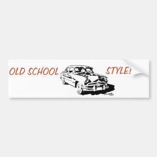 Ols School Style! Car Bumper Sticker