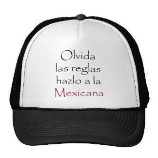 Olvida Las Reglas Hazlo A La Mexicana Trucker Hat