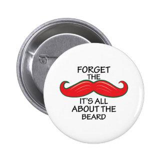 Olvide el bigote pin redondo 5 cm
