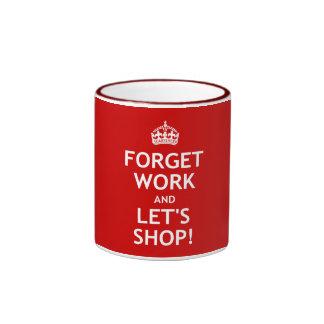 Olvide el trabajo y hagamos compras taza de dos colores