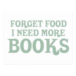 Olvide la comida, yo necesitan más libros tarjetas postales