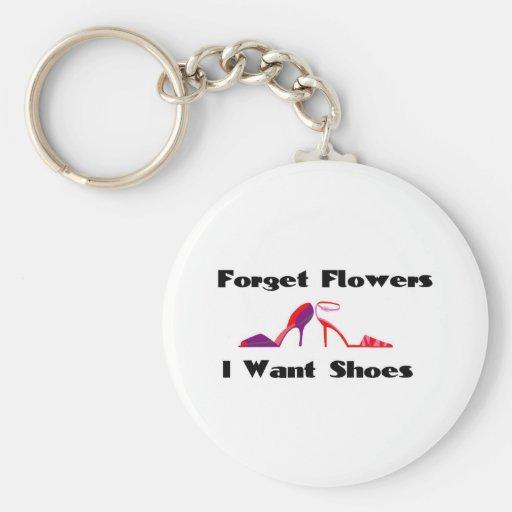 Olvide las flores, yo quieren los zapatos llavero redondo tipo pin