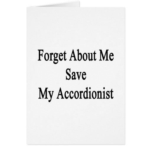 Olvide mí la reserva mi acordeonista tarjeta