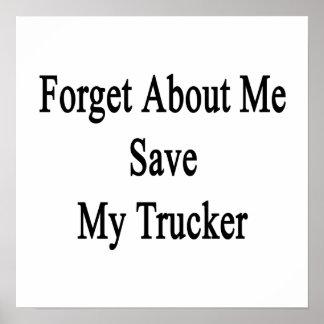 Olvide mí la reserva mi camionero impresiones