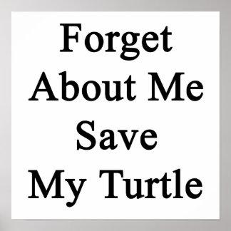 Olvide mí la reserva mi tortuga poster