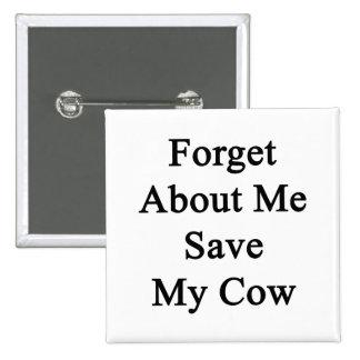 Olvide mí la reserva mi vaca pins