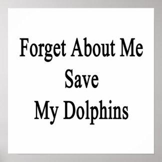 Olvide mí la reserva mis delfínes posters
