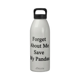 Olvide mí la reserva mis pandas botallas de agua