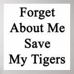 Olvide mí la reserva mis tigres posters