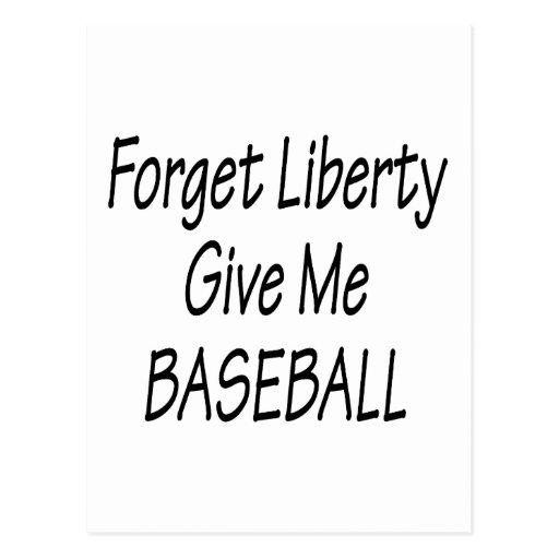 Olvide que la libertad me da béisbol postal