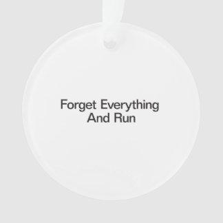 Olvide todo y corra
