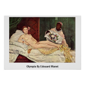 Olympia By Edouard Manet Poster