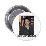 Olympia Snowe, That's My Senator! Pinback Button