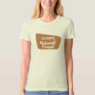 Olympic National Forest (Sign) T-Shirt