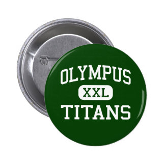 Olympus - Titans - High - Salt Lake City Utah Pin